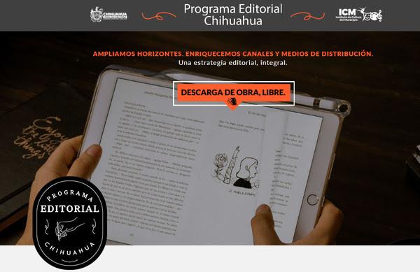 Publicaciones del  Programa Editorial de Chihuahua 2019 podrán descargarse en formato digital